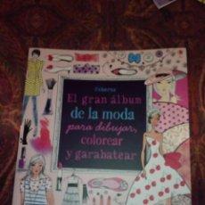 Libros: EL GRAN ALBUM DE LA MODA. Lote 168389192