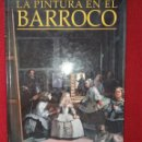 Libros: LA PINTURA EN EL BARROCO. Lote 169104252