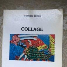 Libros: LIBRO COLLAGE / NUEVAS IDEAS / CEAC / APRENDIZAJE. Lote 171263884
