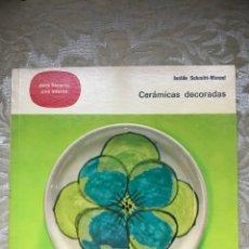 Libros: CERÁMICAS DECORADAS / PARA HACERLAS / APRENDER /. Lote 171264073