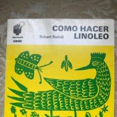 Libros: CÓMO HACER LINÓLEO/ CEAC / CÓMO HACERLO. Lote 171264704