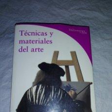 Libros: TECNICAS Y MATERIALES DEL ARTE. Lote 182320260