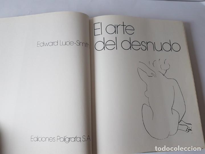Libros: EL ARTE DEL DESNUDO. - LUCIE-SMITH, Edward - Foto 2 - 182674782