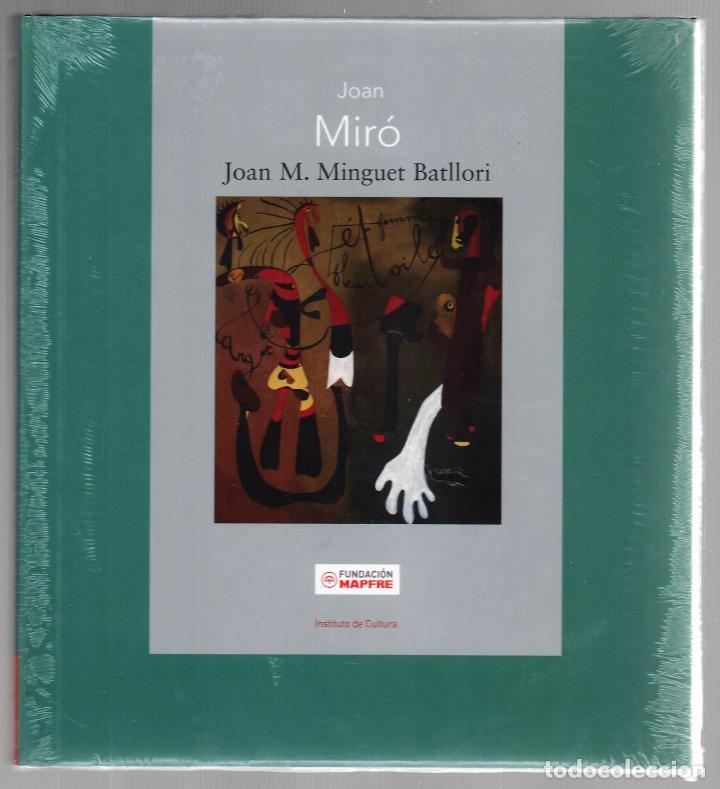 Libros: JOAN MIRÓ JOAN M MINGUET BATLLORI FUNDACIÓN MAPFRE INSTITUTO DE CULTURA 2009 1ª EDICIÓN PLASTIFICADO - Foto 9 - 185884222