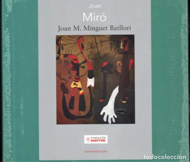 Libros: JOAN MIRÓ JOAN M MINGUET BATLLORI FUNDACIÓN MAPFRE INSTITUTO DE CULTURA 2009 1ª EDICIÓN PLASTIFICADO - Foto 10 - 185884222