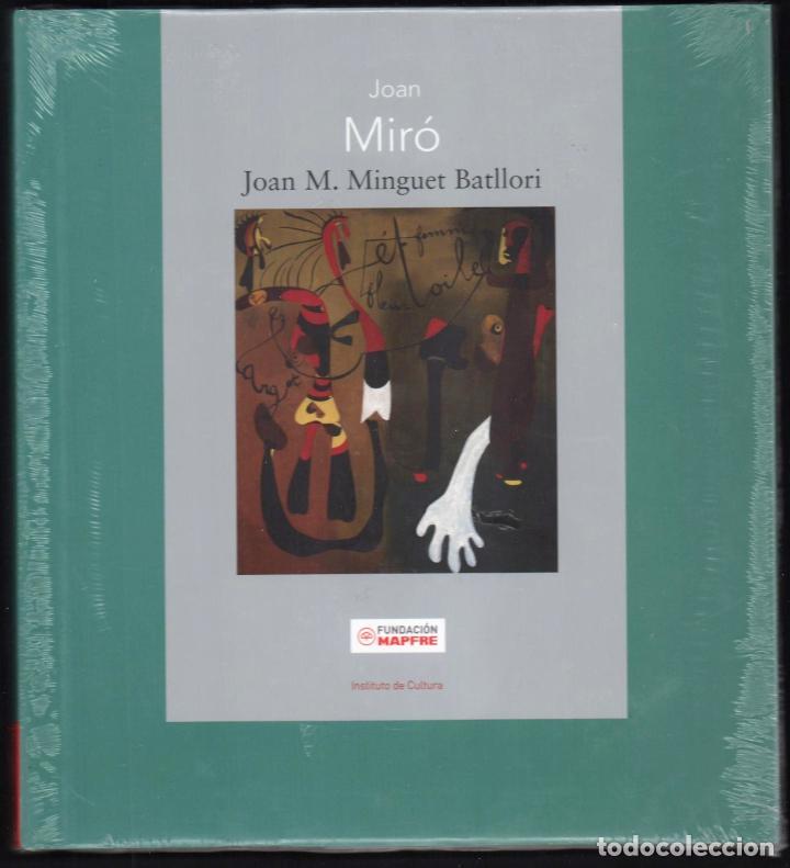 JOAN MIRÓ JOAN M MINGUET BATLLORI FUNDACIÓN MAPFRE INSTITUTO DE CULTURA 2009 1ª EDICIÓN PLASTIFICADO (Libros Nuevos - Bellas Artes, ocio y coleccionismo - Pintura)