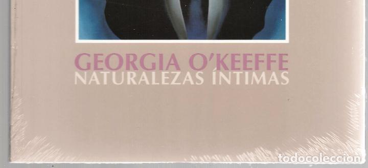 Libros: GEORGIA O´KEEFE NATURALEZAS ÍNTIMAS CATÁLOGO EXPOSICIÓN FUNDAC. JUAN MARCH 2002 PINTURA PLASTIFICADO - Foto 2 - 186071928