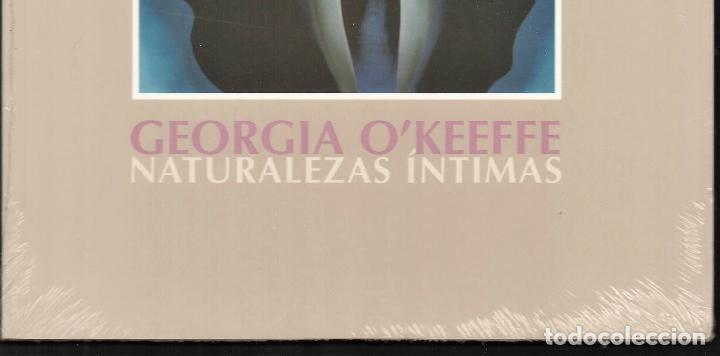 Libros: GEORGIA O´KEEFE NATURALEZAS ÍNTIMAS CATÁLOGO EXPOSICIÓN FUNDAC. JUAN MARCH 2002 PINTURA PLASTIFICADO - Foto 9 - 186071928