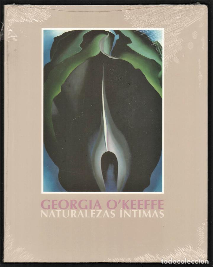 GEORGIA O´KEEFE NATURALEZAS ÍNTIMAS CATÁLOGO EXPOSICIÓN FUNDAC. JUAN MARCH 2002 PINTURA PLASTIFICADO (Libros Nuevos - Bellas Artes, ocio y coleccionismo - Pintura)