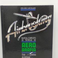 Libros: AIRBRUSHING MANUAL COMPLETO DE TÉCNICAS DE AEROGRAFIA. Lote 187610890