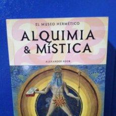 Libros: ALQUIMISTA & MÍSTICA EL MUSEO HERMÉTICO. Lote 189596878