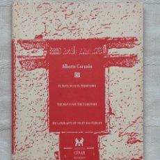 Libros: ALBERTO CORAZÓN . EL MAPA NO ES EL TERRITORIO. THE MAP IS NOT THE TERRITORY. DIE LANDKARTE IST NOT. Lote 190124118