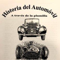 Libros: HISTORIA DEL AUTOMOVIL A TRAVÉS DE LA PLUMILLA. Lote 191696010
