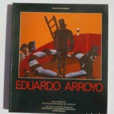 Libros: EDUARDO ARROYO. LIBRO DE PINTURA. COLECCION IMAGEN 6. DIPUTACION PROVINCIAL DE VALENCIA.. Lote 195175951