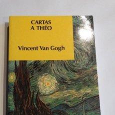 Livres: VAN GOGH, VINCENT, CARTAS A THÉO. Lote 195570885