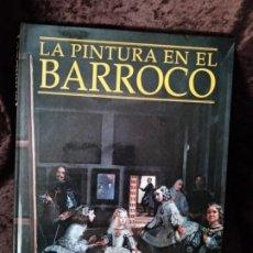 Libros: LIBRO (ARTE) / * LA PINTURA EN EL BARROCO *. JOSE LUIS MORALES. TAPA DURA. 228 PÁGINAS. NUEVO.. Lote 195750527