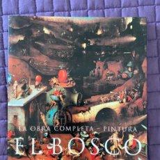Libros: LA OBRA COMPLETA- PINTURA EL BOSCO POR WALTER BOSING. Lote 196772655