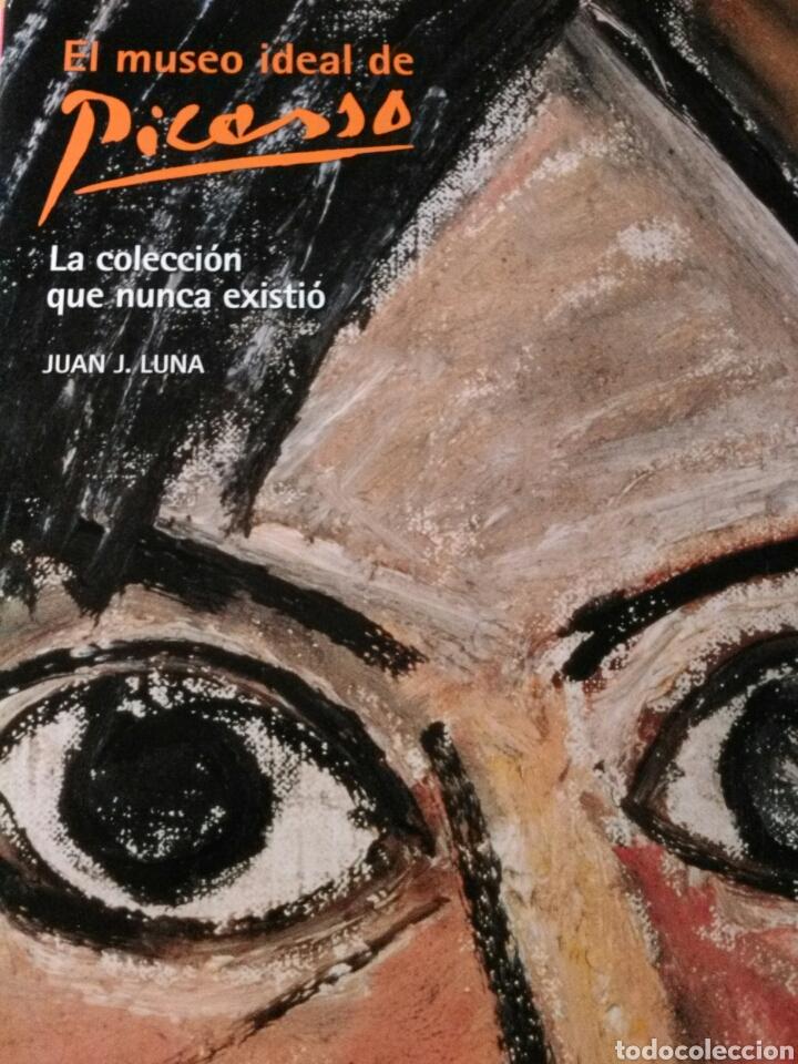 EL MUSEO IDEAL DE PICASSO. LA COLECCIÓN QUE NUNCA EXISTIÓ. JUAN J. LUNA. LUNWERG. (Libros Nuevos - Bellas Artes, ocio y coleccionismo - Pintura)