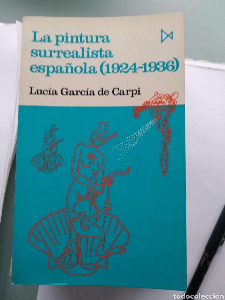 LA PINTURA SURREALISTA ESPAÑOLA (1924-1936) (NUEVO) (Libros Nuevos - Bellas Artes, ocio y coleccionismo - Pintura)