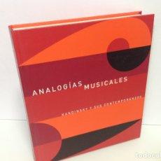 Livres: ANALOGIAS MUSICALES KANDINSKY Y SUS CONTEMPORANEOS. Lote 203256065