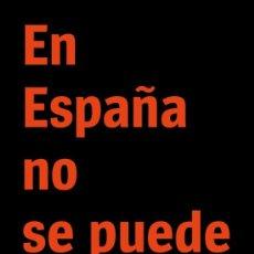 Livres: EN ESPAÑA NO SE PUEDE DORMIR. VÍCTOR MIRA. Lote 217644580
