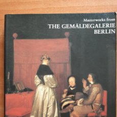 Libros: 1986 THE GEMALLDEGALERIE BERLÍN - MASTERWORKS FROM - INGLÉS. Lote 204179337