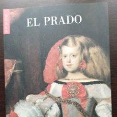 Libros: EL PRADO - GUÍA VOLUMEN DEL MUSEO CON LAS OBRAS MÁS IMPORTANTES. Lote 204323418
