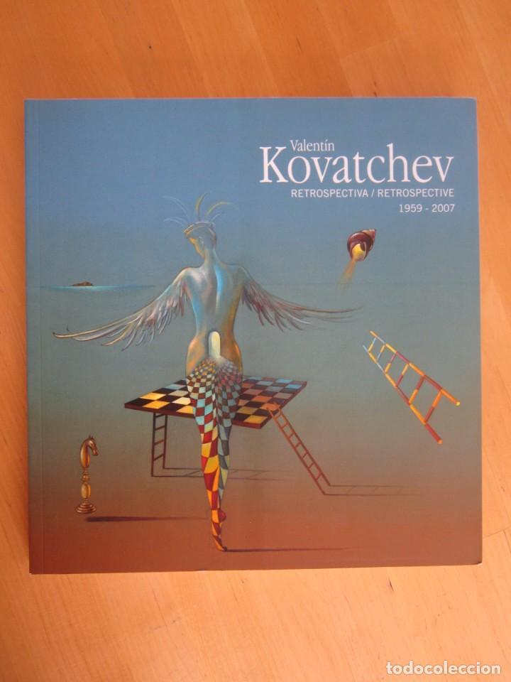 VALENTIN KOVATCHEV, RETROSPECTIVA, 1959-2007-CATÁLOGO DE LA EXPOSICIÓN EN BENALMÁDENA 2007 (Libros Nuevos - Bellas Artes, ocio y coleccionismo - Pintura)