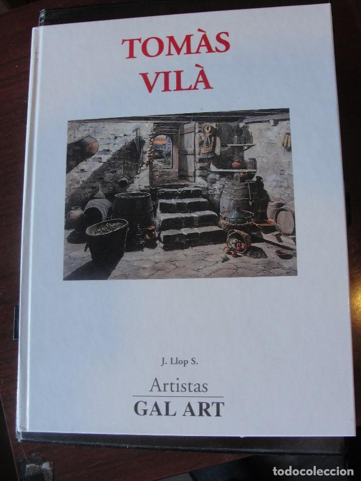 TOMAS VILA / J. LLOP S. ARTISTAS GAL ART EDITORES - DE LIBRERIA - ENVIO GRATIS (Libros Nuevos - Bellas Artes, ocio y coleccionismo - Pintura)