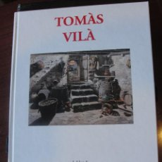 Libros: TOMAS VILA / J. LLOP S. ARTISTAS GAL ART EDITORES - DE LIBRERIA - ENVIO GRATIS. Lote 204799916