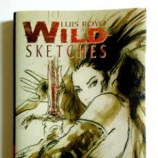 Libros: WILD SKETCHES DE LUIS ROYO. Lote 206162691