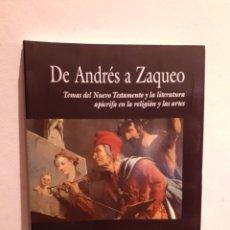 Libros: DE ANDRÉS A ZAQUEO. Lote 206219125