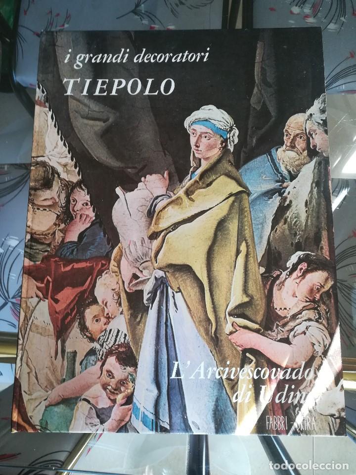 TIEPOLO. I GRANDI DECORATORI. L´ARCIVESCOVADO DI UDINE. FABRI SKIRA. MILANO 1965 (Libros Nuevos - Bellas Artes, ocio y coleccionismo - Pintura)