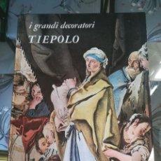 Libros: TIEPOLO. I GRANDI DECORATORI. L´ARCIVESCOVADO DI UDINE. FABRI SKIRA. MILANO 1965. Lote 206234342