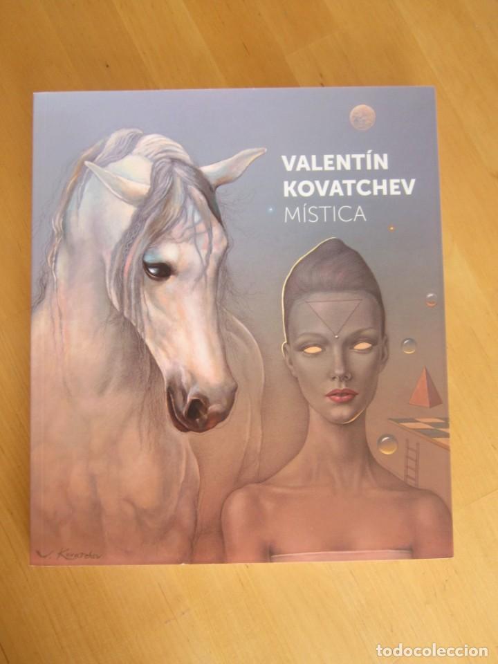 """VALENTÍN KOVATCHEV- CATÁLOGO DE LA EXPOSICIÓN """"MÍSTICA"""" - JUNIO-SEPTIEMBRE 2018-MÁLAGA (Libros Nuevos - Bellas Artes, ocio y coleccionismo - Pintura)"""