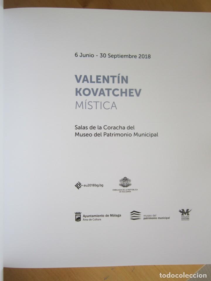 """Libros: Valentín Kovatchev- Catálogo de la Exposición """"Mística"""" - Junio-Septiembre 2018-Málaga - Foto 4 - 207008255"""
