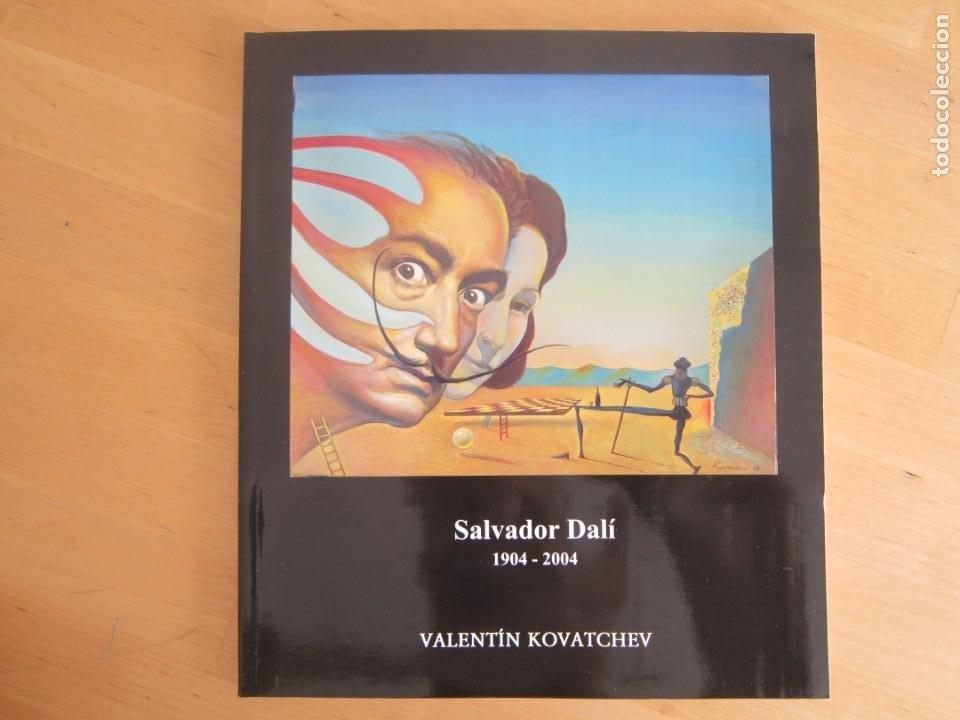 VALENTÍN KOVATCHEV- CATÁLOGO DE LA EXPOSICIÓN HOMENAJE A DALÍ - AÑO 2004 - UNIVERSIDAD DE MÁLAGA (Libros Nuevos - Bellas Artes, ocio y coleccionismo - Pintura)
