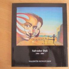 Libros: VALENTÍN KOVATCHEV- CATÁLOGO DE LA EXPOSICIÓN HOMENAJE A DALÍ - AÑO 2004 - UNIVERSIDAD DE MÁLAGA. Lote 207009001