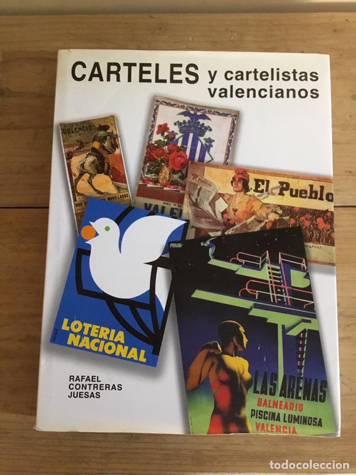 Libros: Carteles y cartelistas valencianos - Foto 3 - 208858367