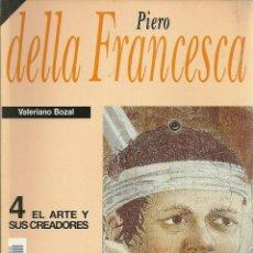 Libros: VALERIANO BOZAL - PIERO DELLA FRANCESCA (HISTORIA 16). Lote 208905747