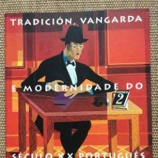 Libros: TRADICIÓN, VANGARDA E MODERNISMO DO SÉCULO XX PORTUGUÉS. Lote 209867450
