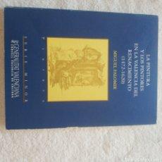 Libros: LA PINTURA Y LOS PINTORES EN LA VALENCIA DEL RENACIMIENTO 1472 1620. Lote 210376953