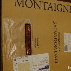 Libros: ENSAYOS MONTAIGNE ILUSTRADO POR DALÍ - EDITORIAL PLANETA (FACSIMILE). Lote 210424415