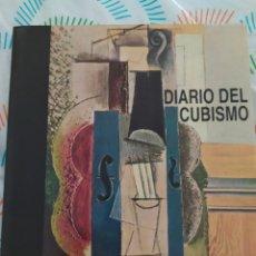 Libros: LIBRO DIARIO DEL CUBISMO EDICIONES DESTINO. Lote 210577558