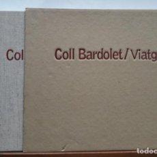 Libros: COLL BARDOLET /VIATGES DANIEL GIRALT-MIRACLE – 2001. Lote 199762697