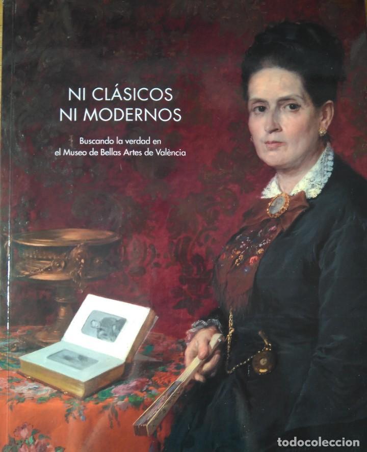 NI CLÁSICOS NI MODERNOS. CATÁLOGO DE EXPOSICIÓN MUSEO DE BB.AA. DE VALENCIA. CARLOS REYERO (Libros Nuevos - Bellas Artes, ocio y coleccionismo - Pintura)