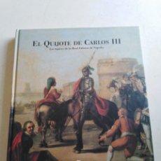 Libros: EL QUIJOTE DE CARLOS III, LOS TAPICES DE LA REAL FÁBRICA DE NAPOLES. Lote 213615207