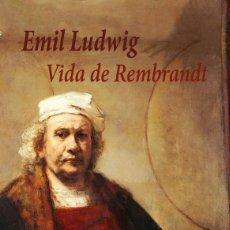 Libros: EMIL LUDWIG - VIDA DE REMBRANDT. Lote 214209075