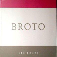 Libros: LES ÉCHOS. BROTO. CULTURAL RIOJA. 1997.. Lote 214234777