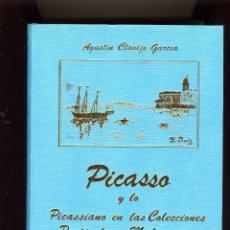 Libros: LIBRO=PICASSO Y LO PICASSIANO EN LAS COLECCIONES PARTICULARES MALAGUEÑAS-LA CIUDAD EN SU CENTENARIO.. Lote 217896730